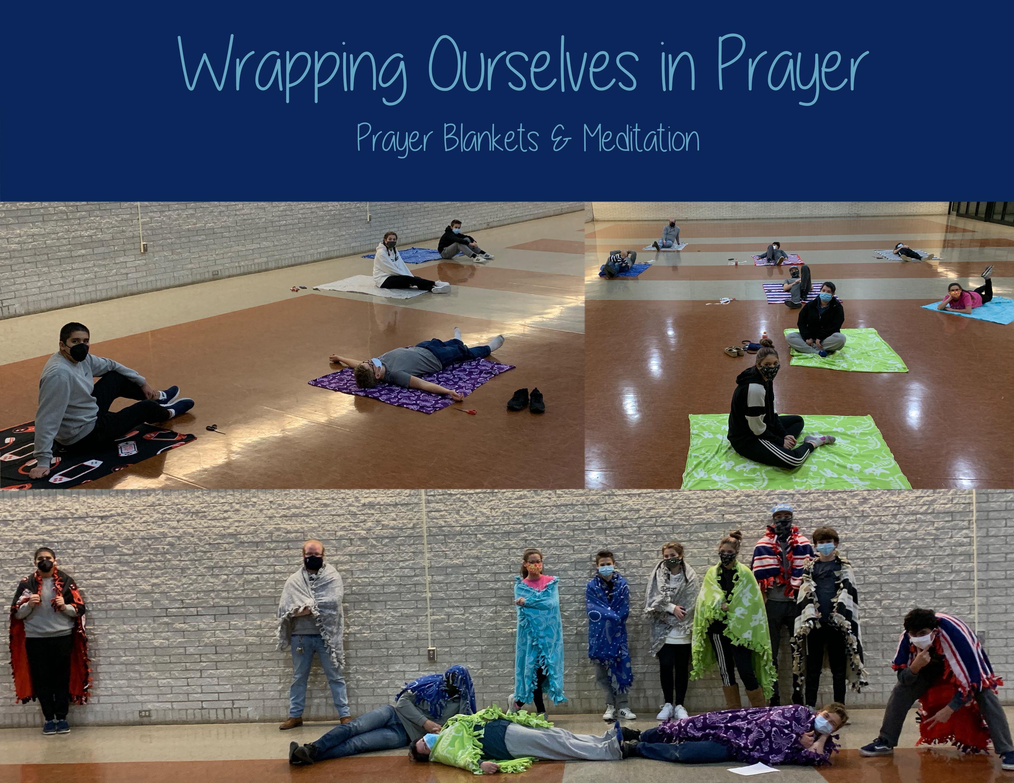 Wrapping Ourselves in Prayer
